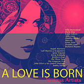 A Love Is Born by Various Artists