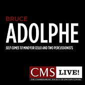 Adolphe: Self Comes to Mind by The Chamber Music Society Of Lincoln Center