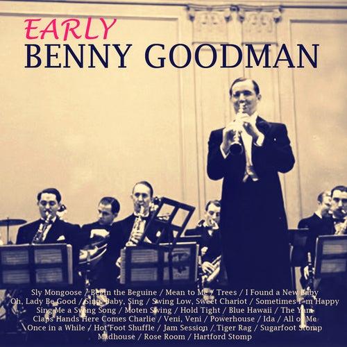 Early Benny Goodman (Live) by Benny Goodman