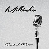 Sincopado Triste von Tibagi E Miltinho