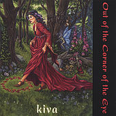 Out Of The Corner Of The Eye de Kiva