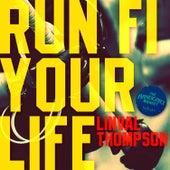 Run Fi Your Life - Single de Linval Thompson
