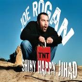 Shiny Happy Jihad by Joe Rogan