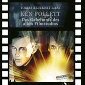 Das Geheimnis des alten Filmstudios von Ken Follett