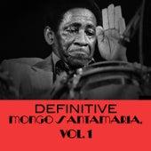Definitive Mongo Santamaria, Vol. 1 de Mongo Santamaria