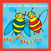 Buzz Buzz by The Laurie Berkner Band