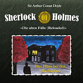 Die alten Fälle (Reloaded) - Fall 01: Das Haus bei den Blutbuchen von Sherlock Holmes