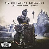 May Death Never Stop You de My Chemical Romance