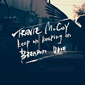 Keep On Keeping On de Travie McCoy