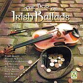 The Best of Irish Ballads by Various Artists