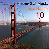 Vocal House 10 by Hasenchat Music