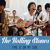 Time Is on My Side by The Rolling Stones