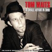A Small Affair in Ohio (Live) de Tom Waits