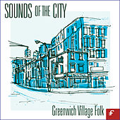 Sounds of the City: Greenwich Village Folk de Various Artists