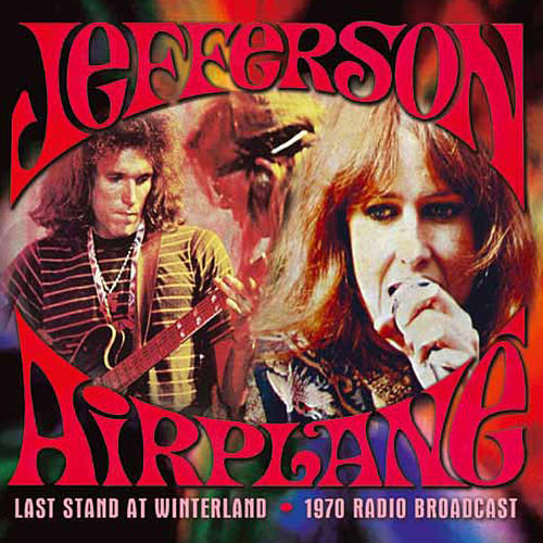 Last Stand at Winterland (Live) de Jefferson Airplane