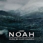 Noah [Music from the Motion Picture] de Clint Mansell