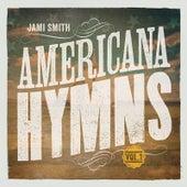Americana Hymns, Vol. 1 by Jami Smith