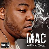 Music Is My Therapy von Mac
