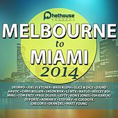 Melbourne to Miami 2014 von Various Artists