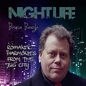 Nightlife by Bruce Bergh