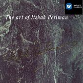 The Art of Itzhak Perlman by Itzhak Perlman