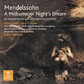 Mendelssohn - A Midsummer Night's Dream Opp. 21 & 61 von Rebecca Evans