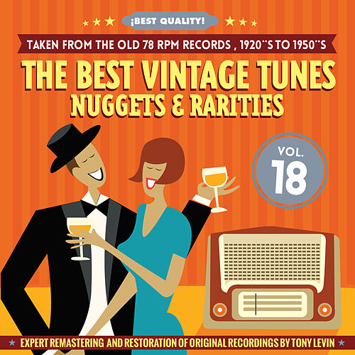 The Best Vintage Tunes. Nuggets & Rarities ¡Best Quality! Vol. 18 by Various Artists