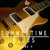 Summertime Blues, Vol. 4 by Various Artists