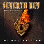 The Raging Fire (Bonus Track Version) by Seventh Key