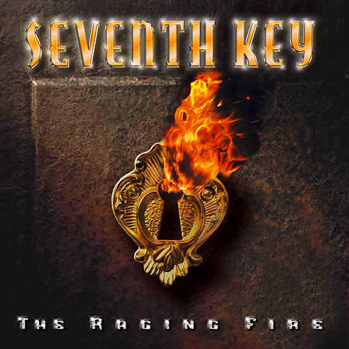 The Raging Fire (Bonus Track Version) by Seventh Key