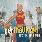It's Raining Men by Geri Halliwell