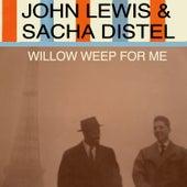 Willow Weep for Me von Sacha Distel
