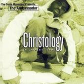 Christology by The Ambassador