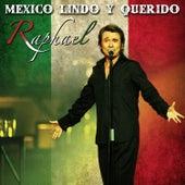 México Lindo y Querido de Raphael