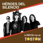 6 Éxitos Por Un Tostón by Heroes del Silencio
