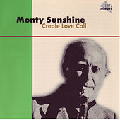 Creole Love Call by Monty Sunshine