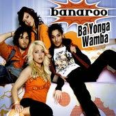 Ba Yonga Wamba by Banaroo