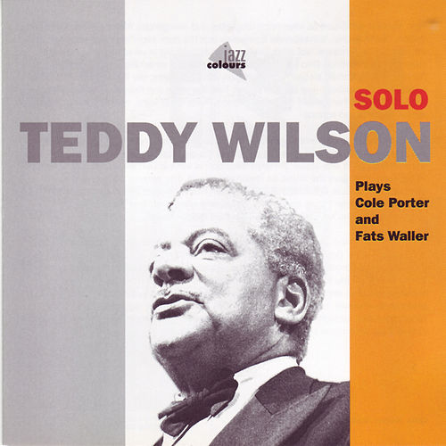Piano Solo by Teddy Wilson