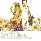 Plays the Music of Stan Getz & Astrud Gilberto fra Mind Games