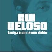 Amiga É Um Termo Dúbio by Filipa Cardoso
