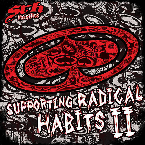 Srh Presents - Supporting Radical Habits II by Various Artists
