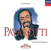Luciano Pavarotti - Una Furtiva Lagrima: Donizetti Arias by Various Artists