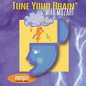 Tune Your Brain With Mozart Vol.3: Energize by Various Artists