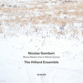 Nicolas Gombert - Media Vita by The Hilliard Ensemble