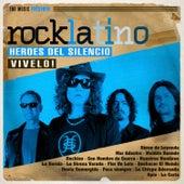 Rock Latino - Vívelo by Heroes del Silencio