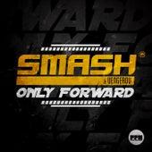 Only Forward von Smash