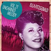 Unchained Melody Vol. 21 by Ella Fitzgerald