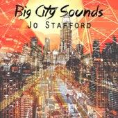 Big City Sounds by Jo Stafford
