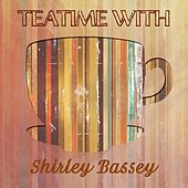 Teatime With de Shirley Bassey