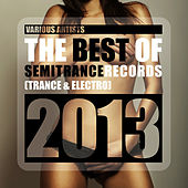 The Best of Semitrance Records 2013 (Trance & Electro) von Various Artists